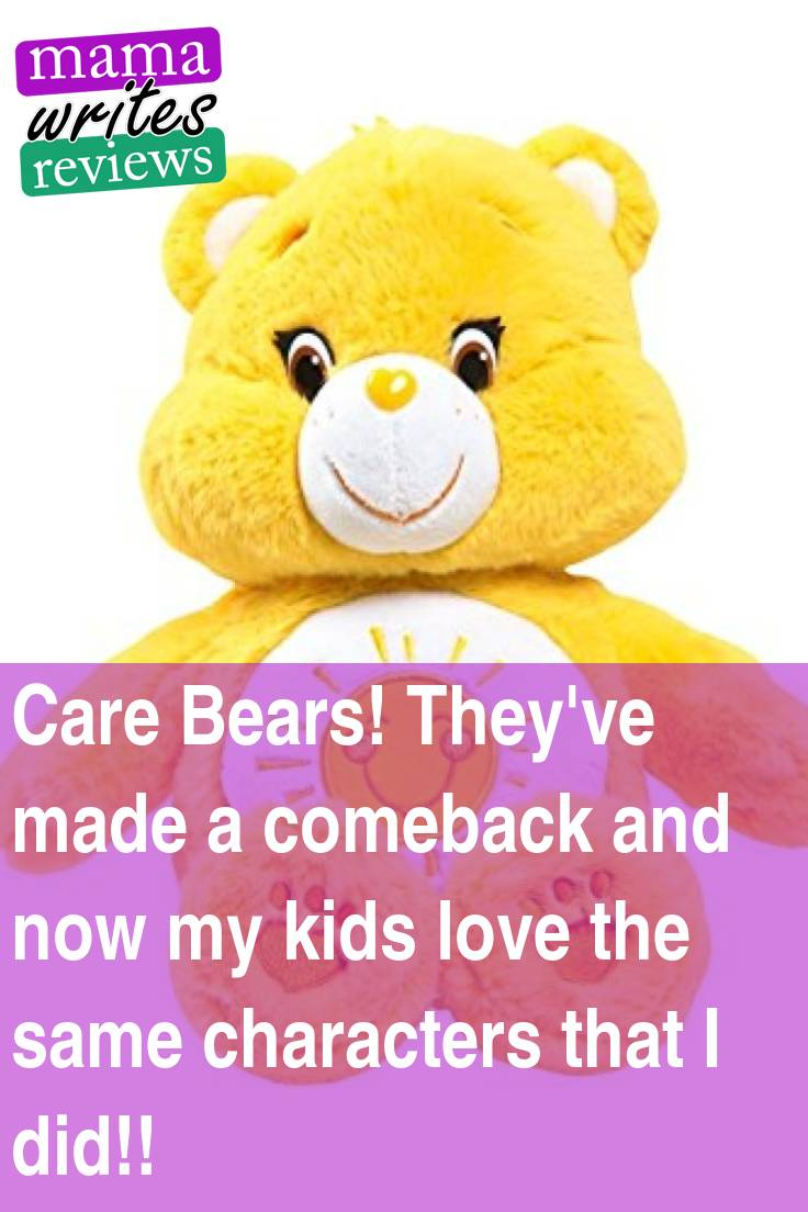 Care Bears! They've made a comeback and now my kids love the same characters that I did!!